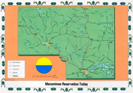 Representation of the Menominee Reservation today.